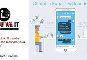 Tunatengeneza chatbots , roboti linaloweza kuchat na wateja wako facebook